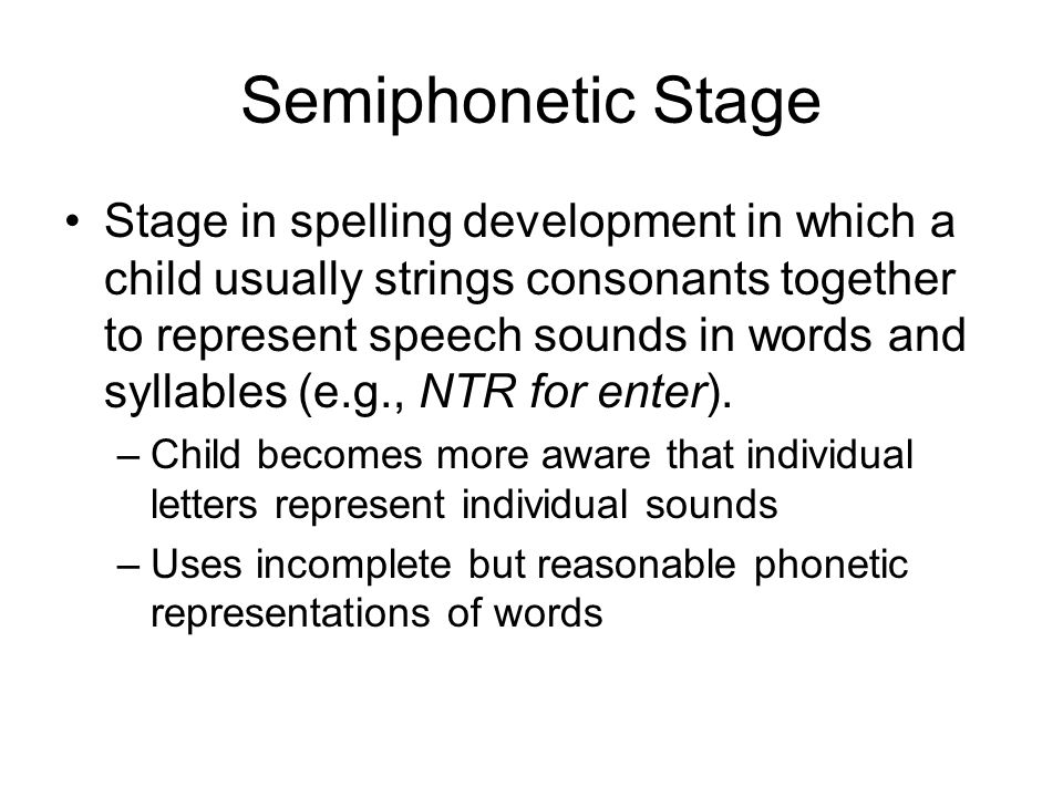 Semiphonetic Stage