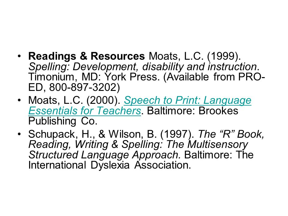 Readings & Resources Moats, L. C. (1999)