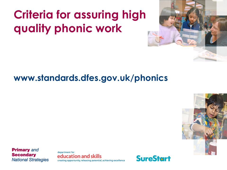 Criteria for assuring high quality phonic work
