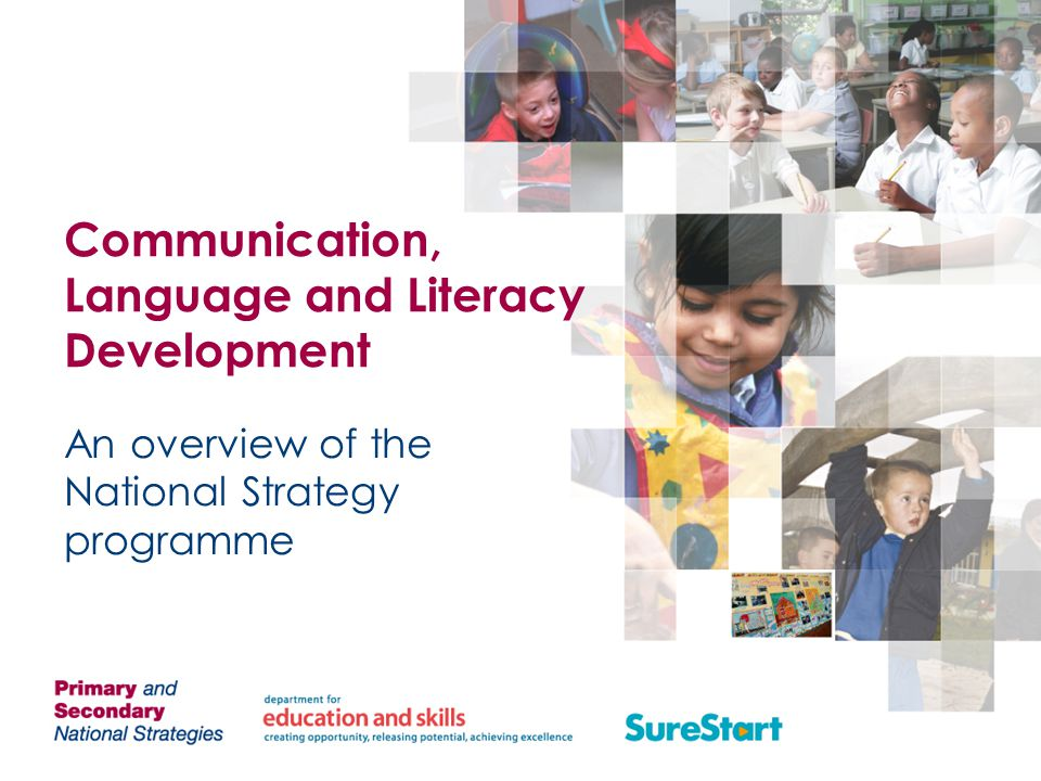 Communication, Language and Literacy Development