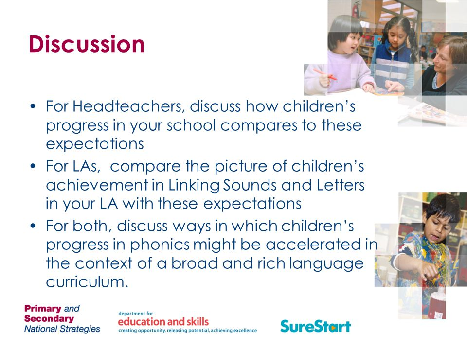 Discussion For Headteachers, discuss how children's progress in your school compares to these expectations.