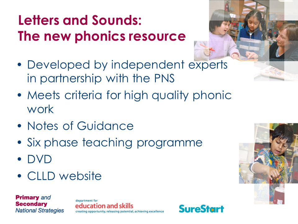 Letters and Sounds: The new phonics resource