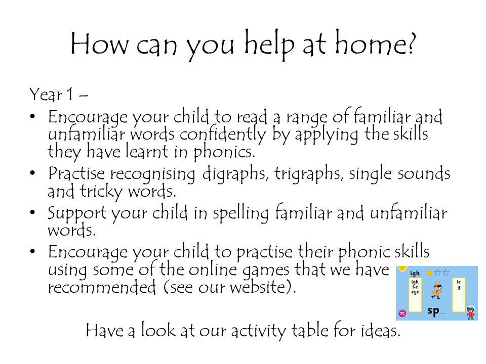 Have a look at our activity table for ideas.
