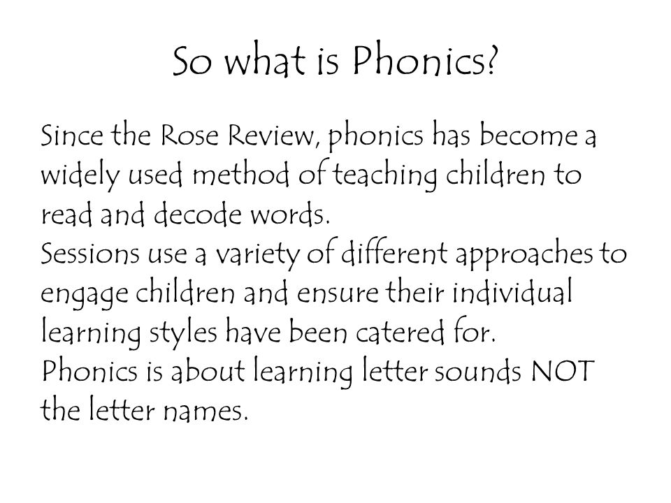 So what is Phonics