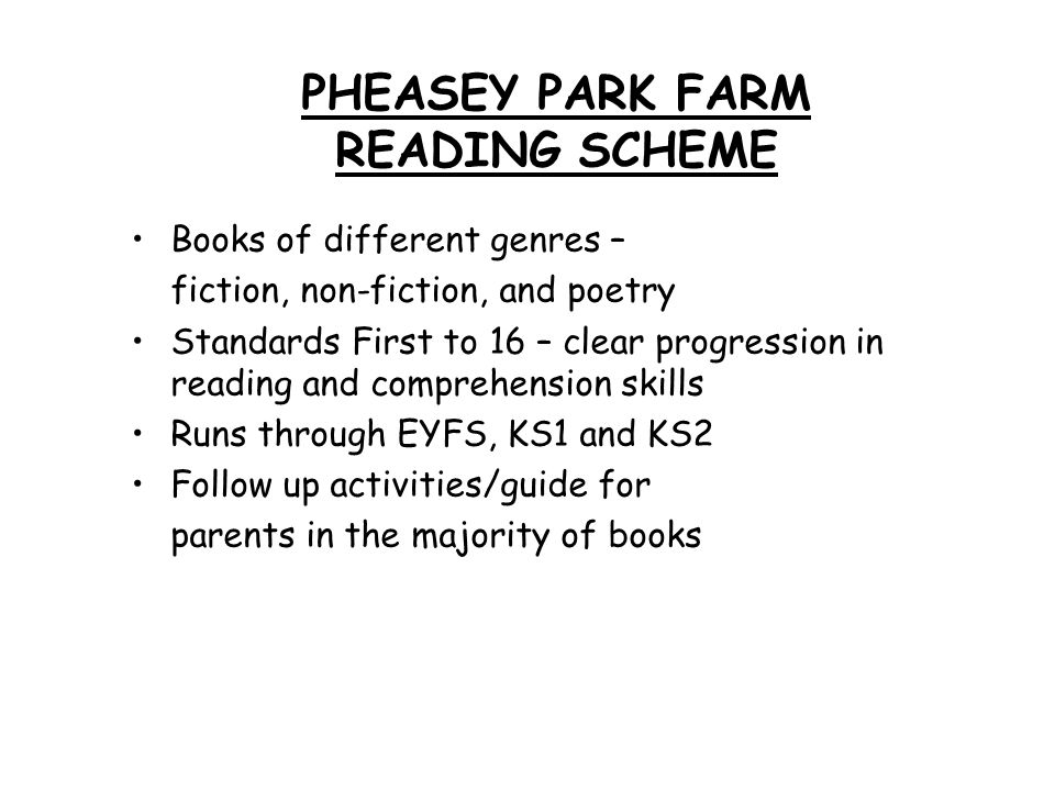 PHEASEY PARK FARM READING SCHEME