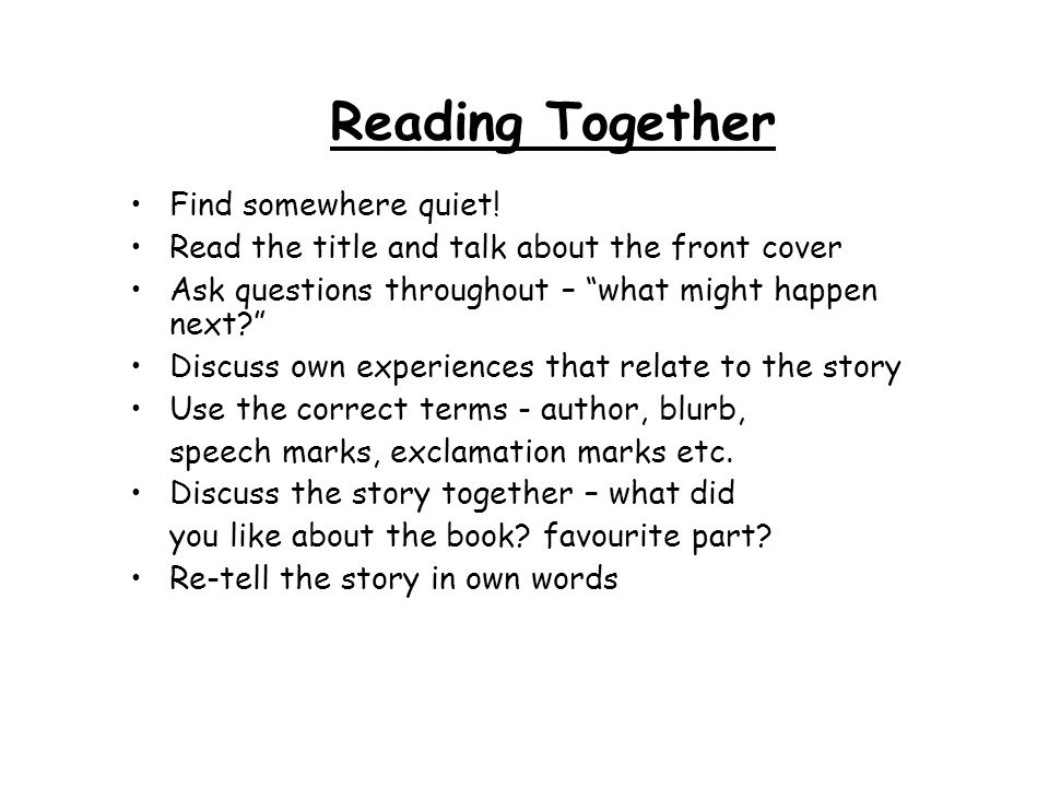 Reading Together Find somewhere quiet!