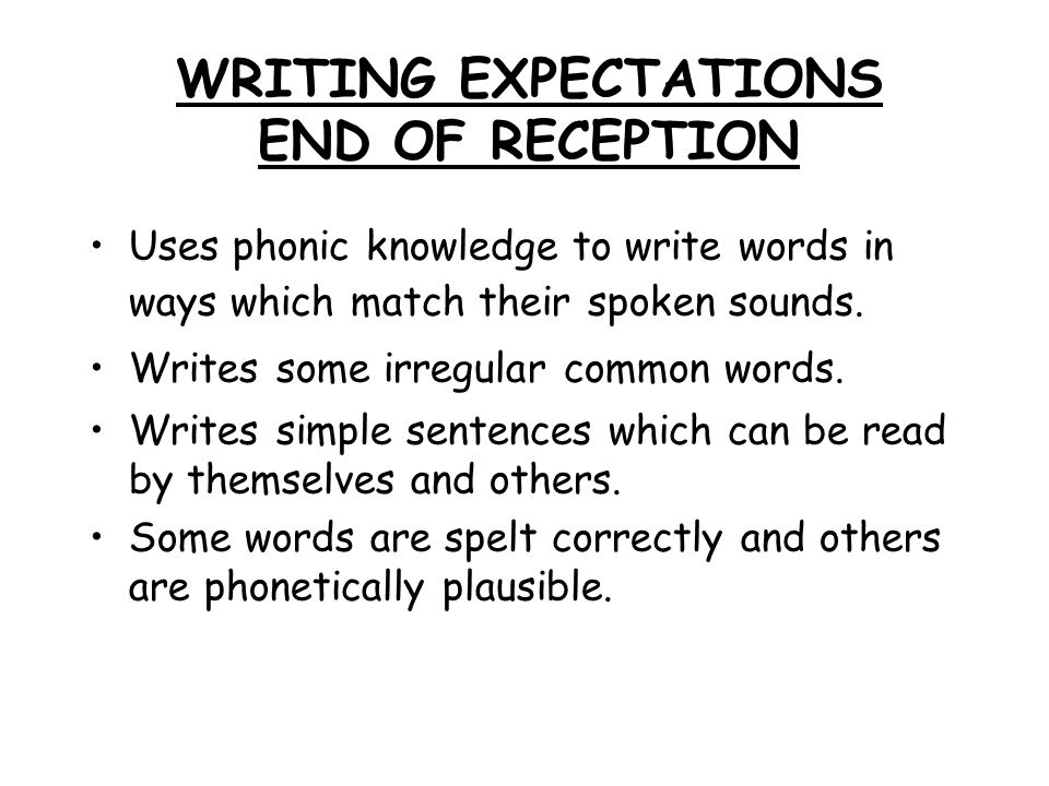 WRITING EXPECTATIONS END OF RECEPTION