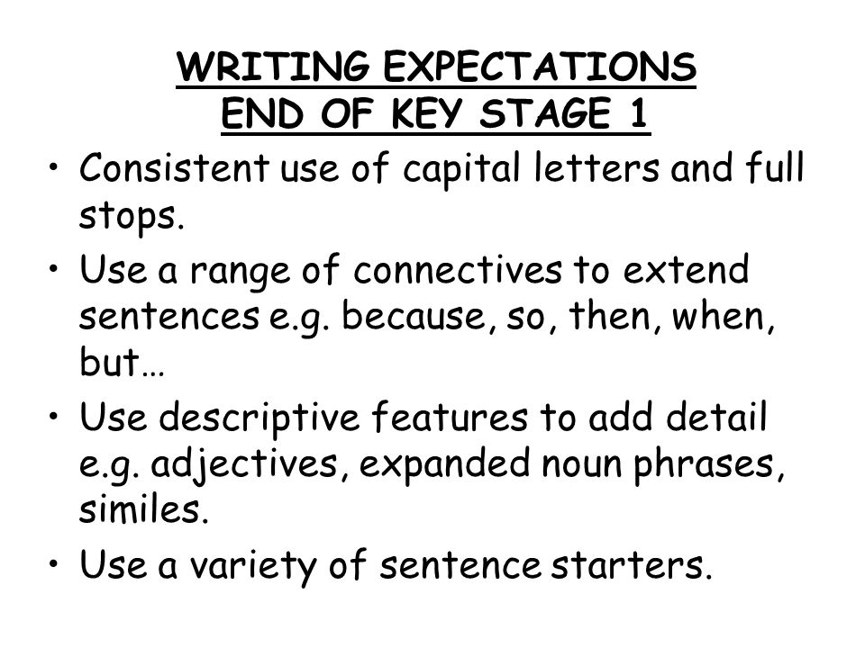 WRITING EXPECTATIONS END OF KEY STAGE 1