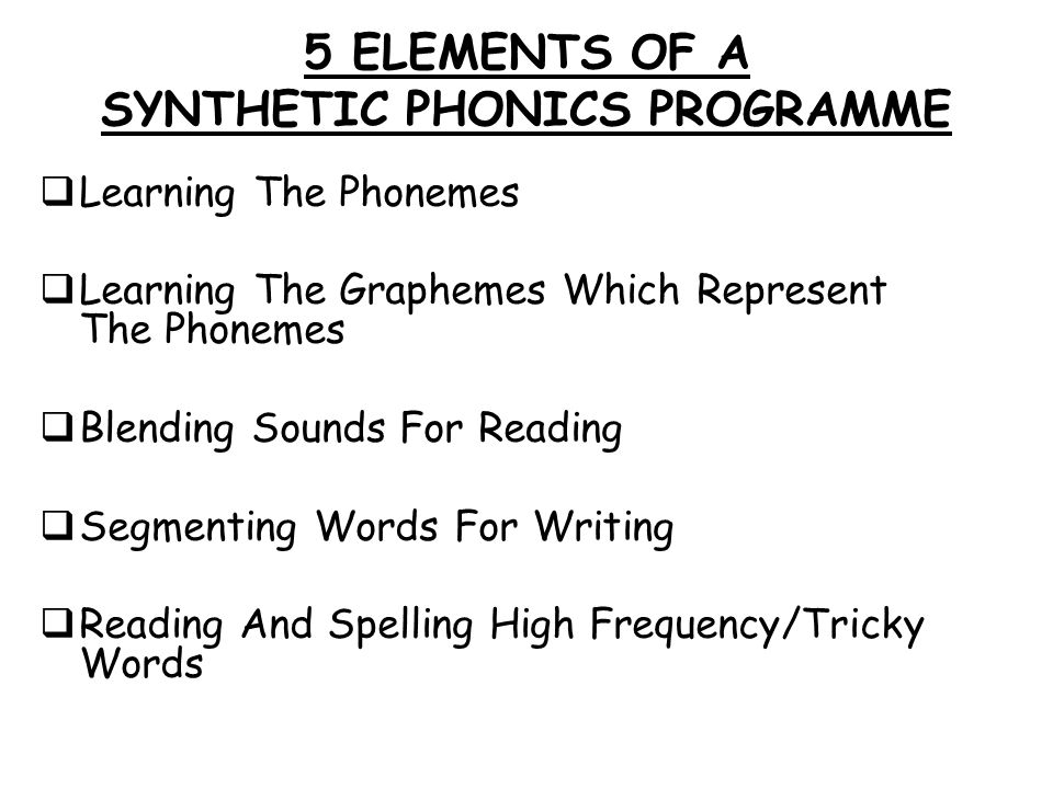 5 ELEMENTS OF A SYNTHETIC PHONICS PROGRAMME