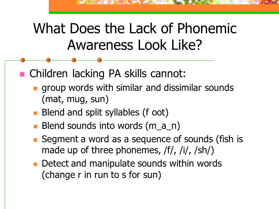 What Does the Lack of Phonemic Awareness Look Like