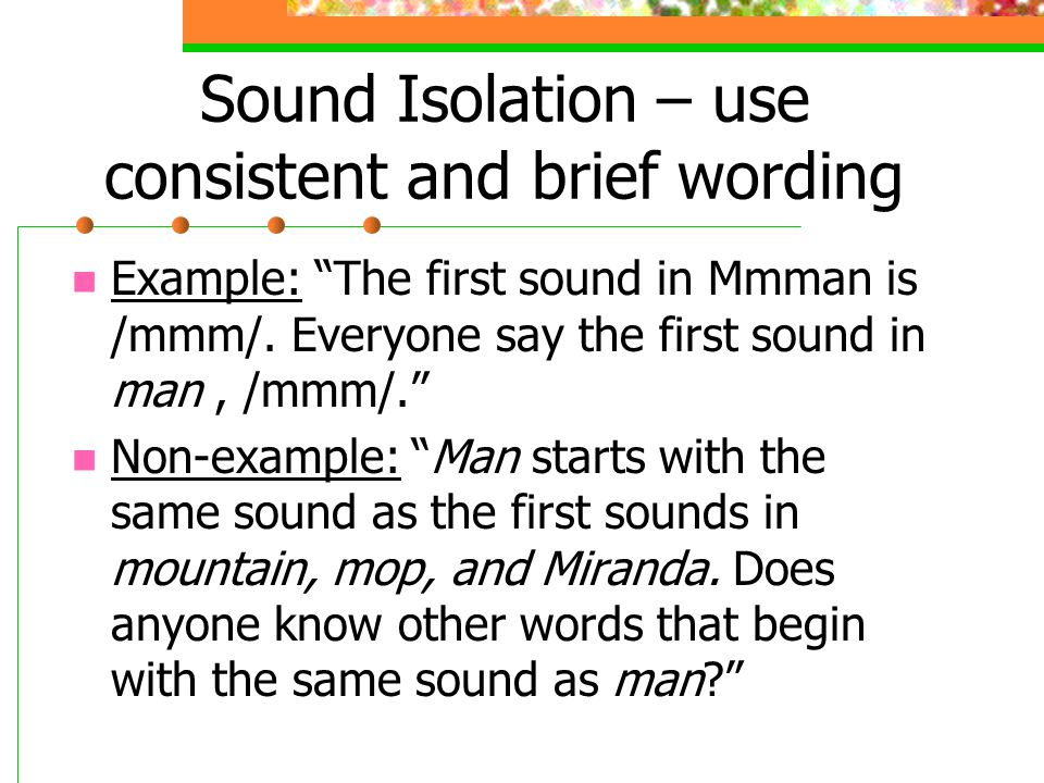 Sound Isolation – use consistent and brief wording