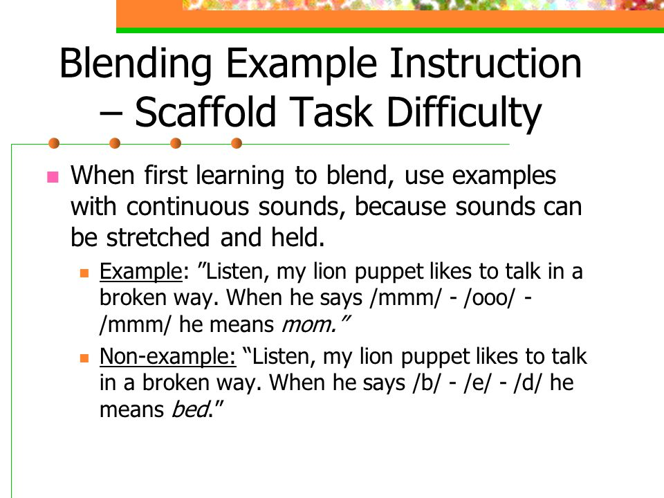 Blending Example Instruction – Scaffold Task Difficulty