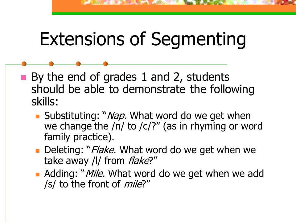 Extensions of Segmenting