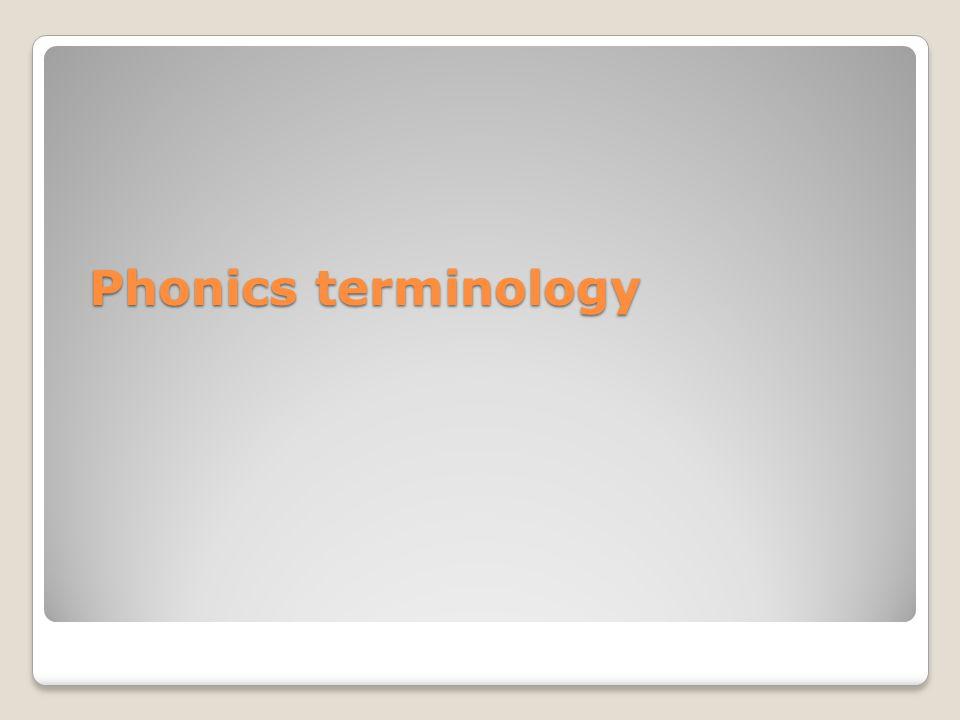 Phonics terminology