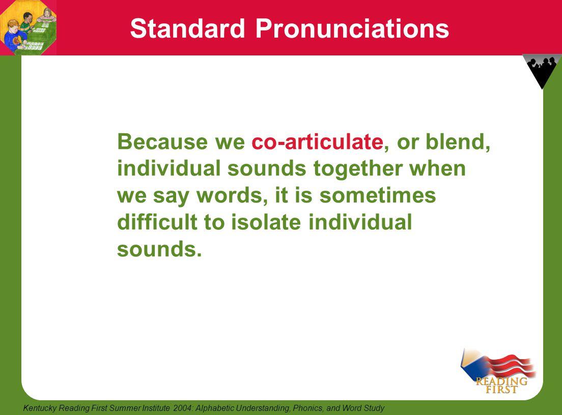 Standard Pronunciations