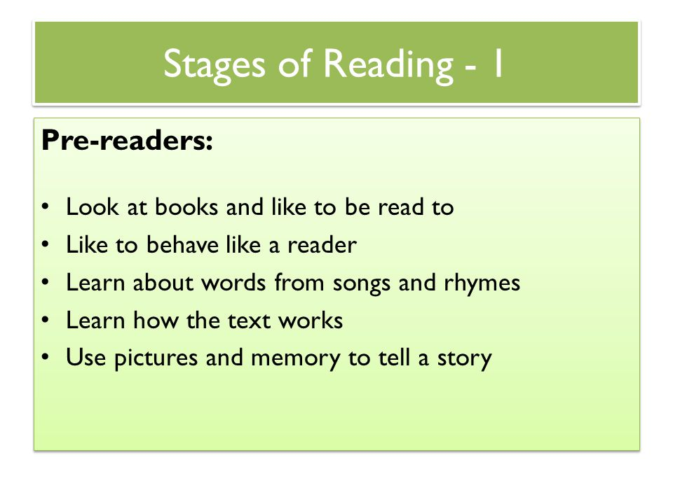 Stages of Reading - 1 Pre-readers: