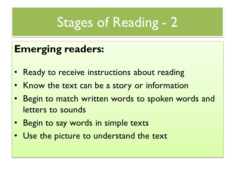 Stages of Reading - 2 Emerging readers: