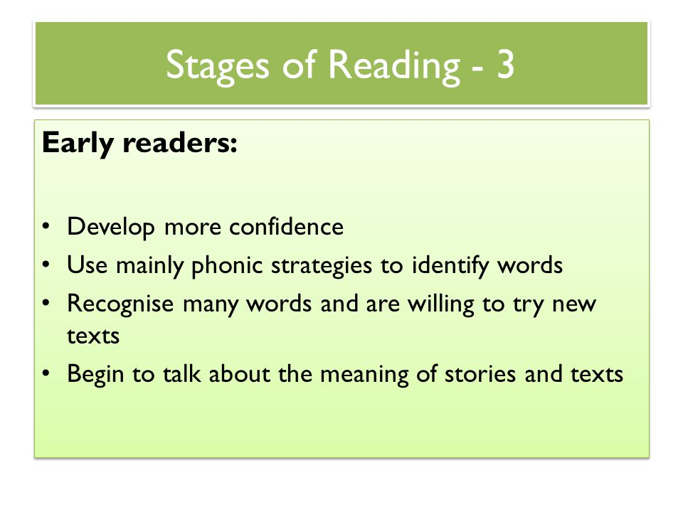 Stages of Reading - 3 Early readers: Develop more confidence