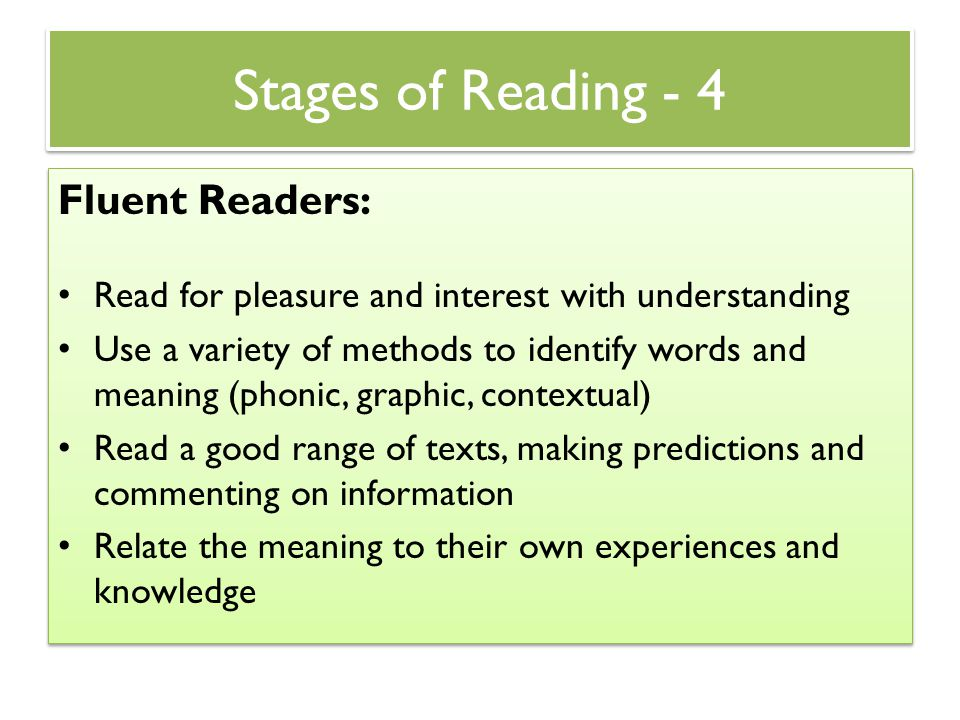 Stages of Reading - 4 Fluent Readers:
