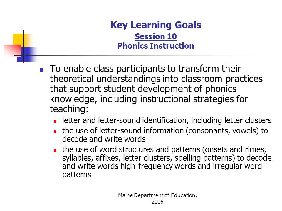 Key Learning Goals Session 10 Phonics Instruction