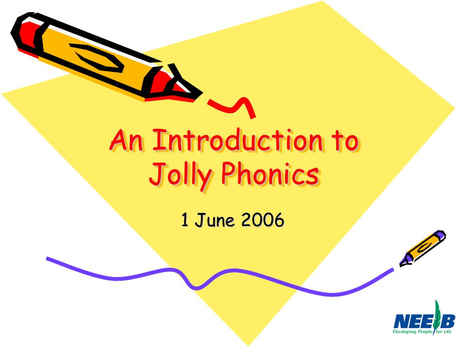 An Introduction to Jolly Phonics
