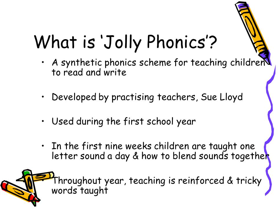 What is 'Jolly Phonics'