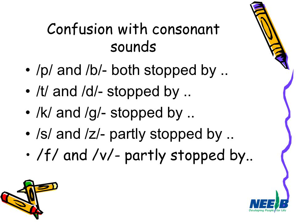 Confusion with consonant sounds