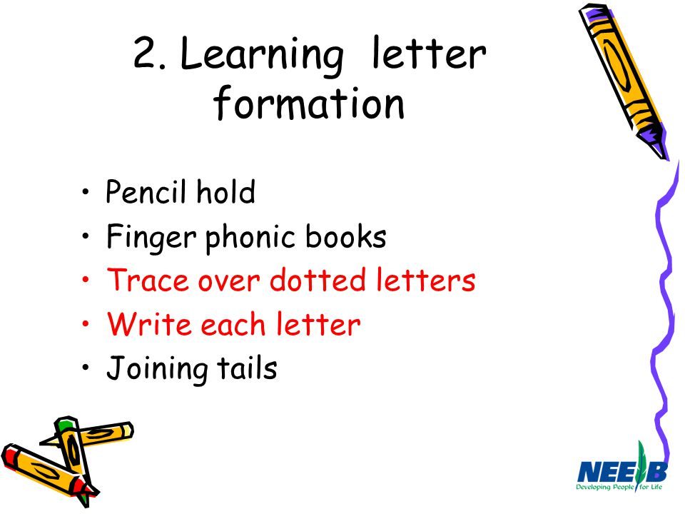 2. Learning letter formation