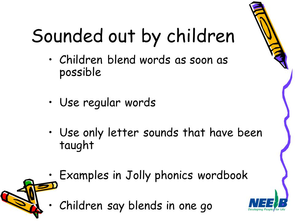 Sounded out by children