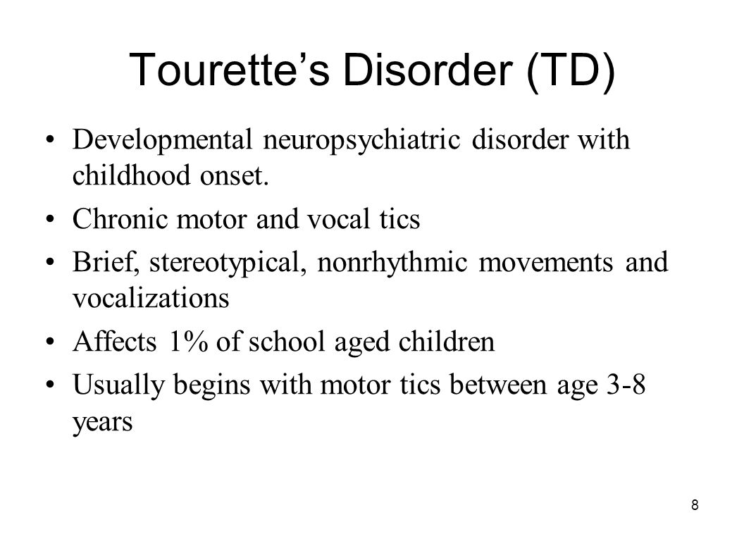 Tourette's Disorder (TD)
