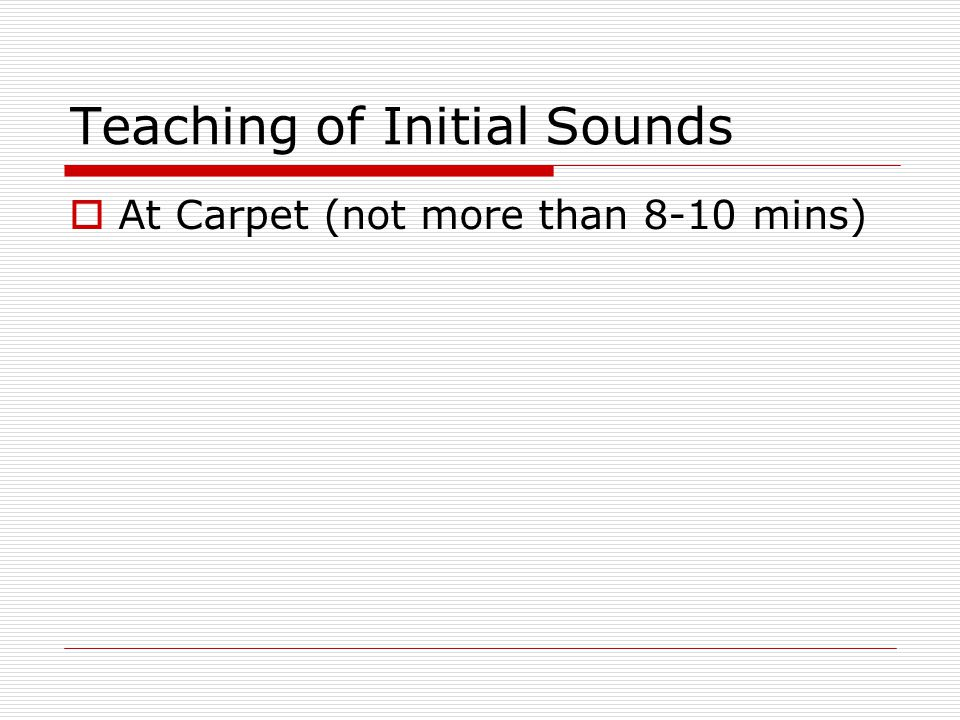 Teaching of Initial Sounds