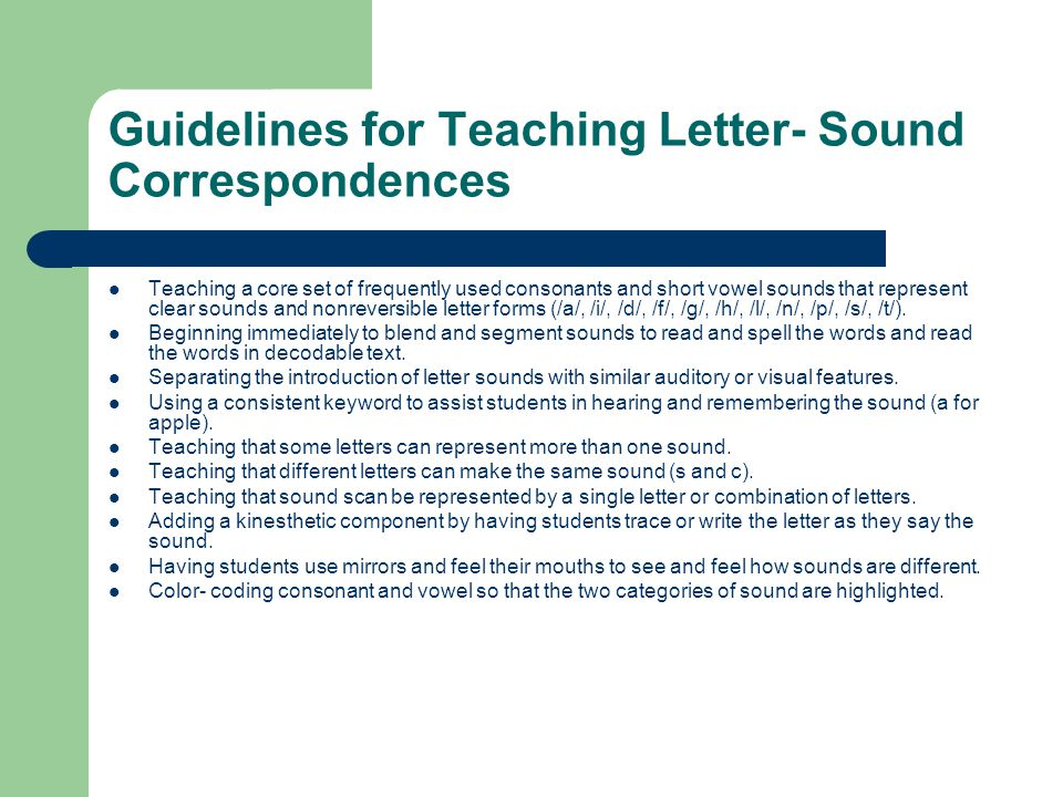 Guidelines for Teaching Letter- Sound Correspondences