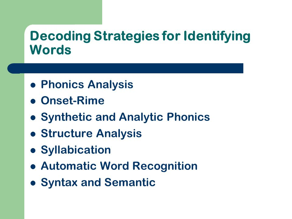 Decoding Strategies for Identifying Words