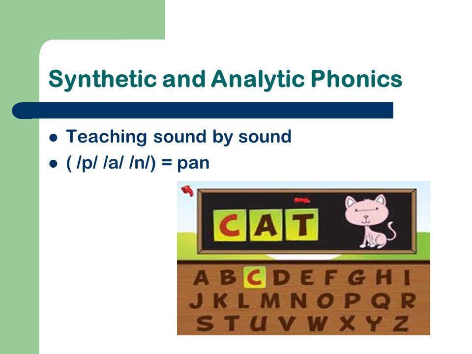 Synthetic and Analytic Phonics