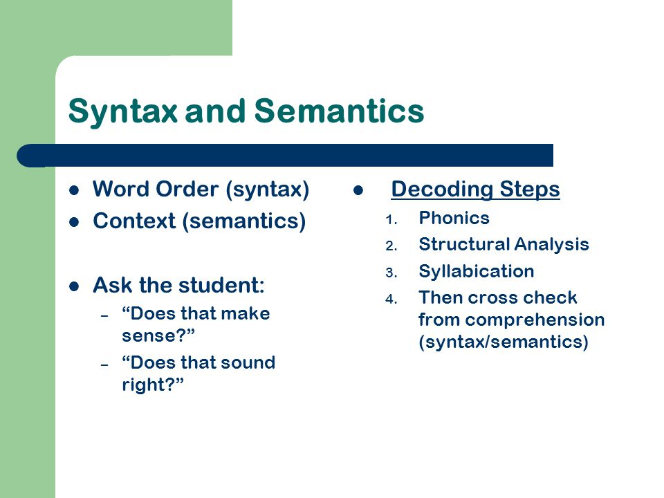 Syntax and Semantics Word Order (syntax) Context (semantics)