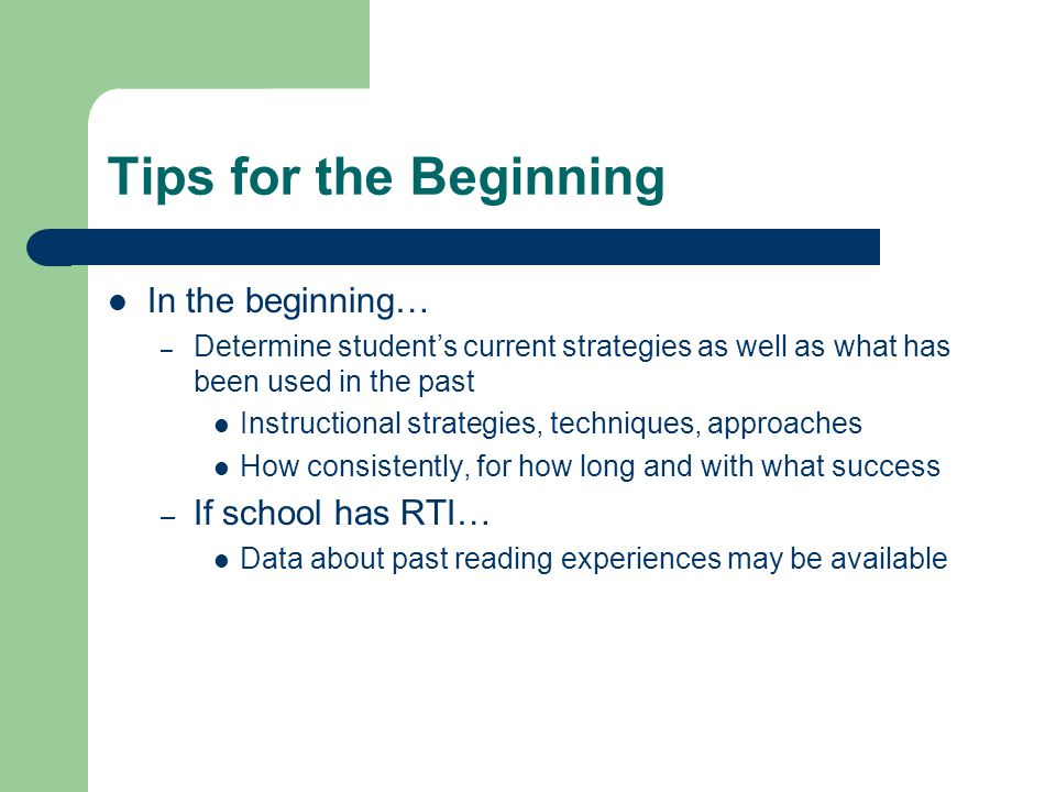 Tips for the Beginning In the beginning… If school has RTI…