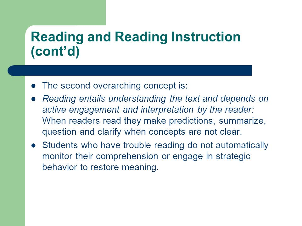 Reading and Reading Instruction (cont'd)