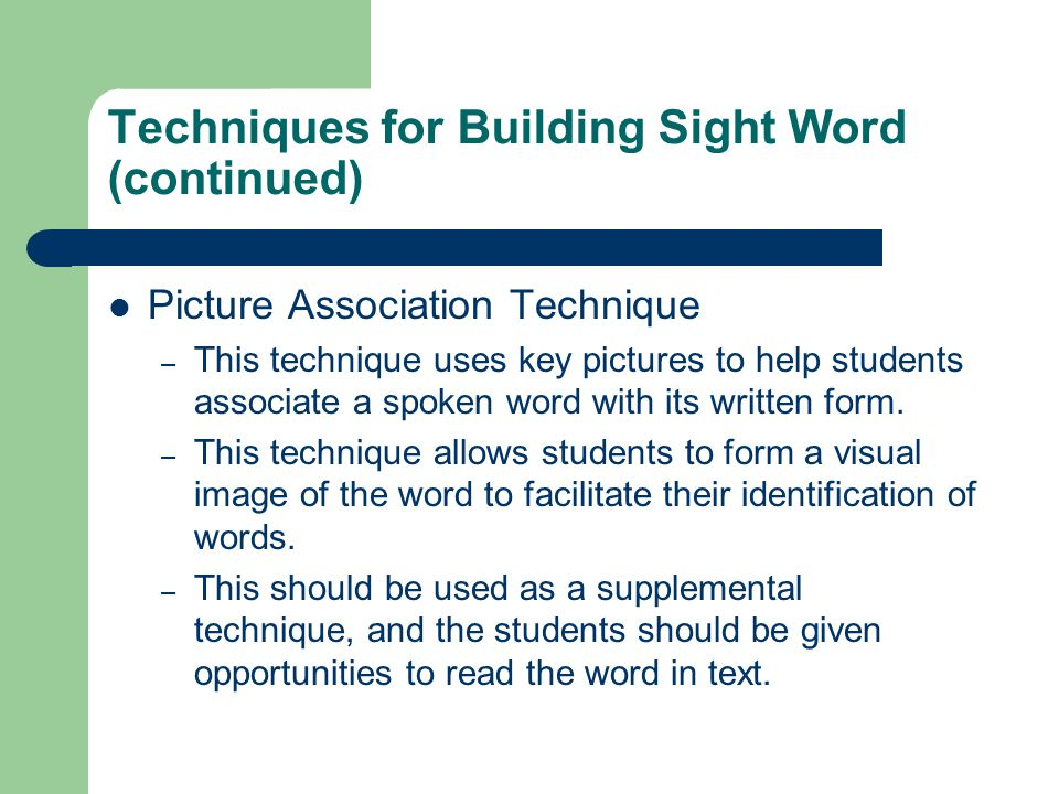 Techniques for Building Sight Word (continued)