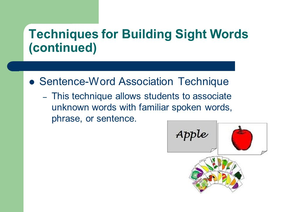 Techniques for Building Sight Words (continued)