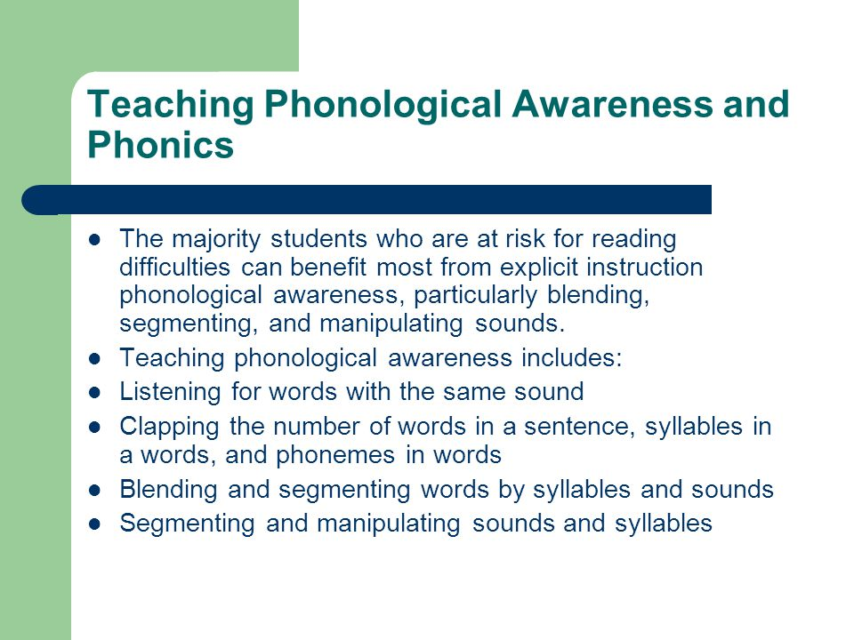 Teaching Phonological Awareness and Phonics
