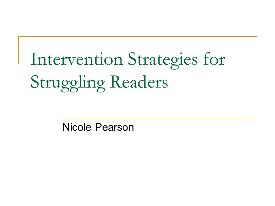 Intervention Strategies for Struggling Readers