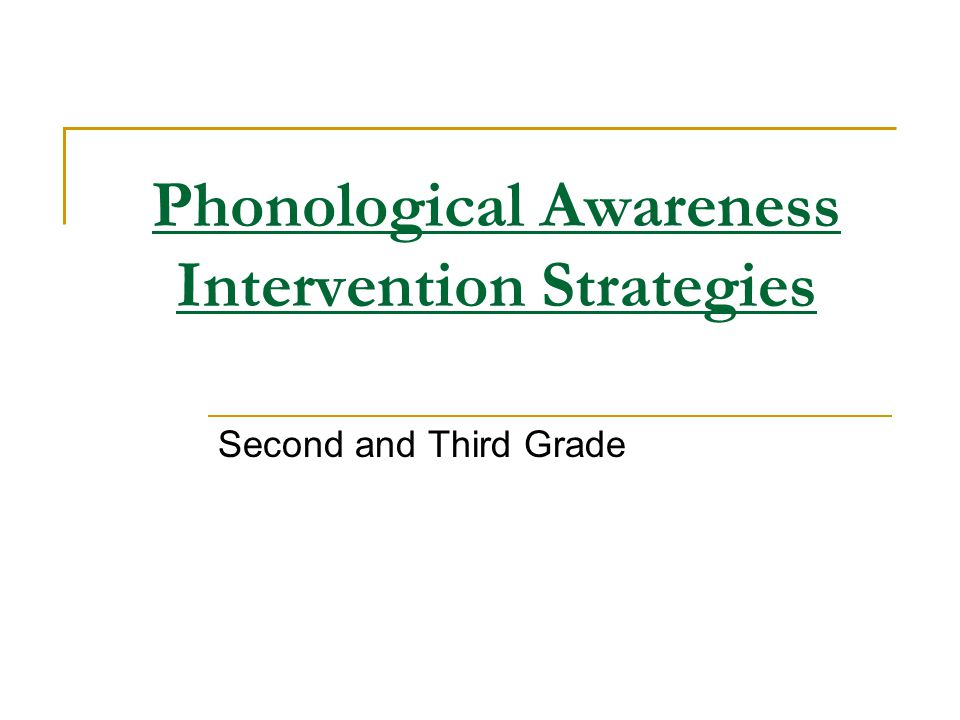Phonological Awareness Intervention Strategies