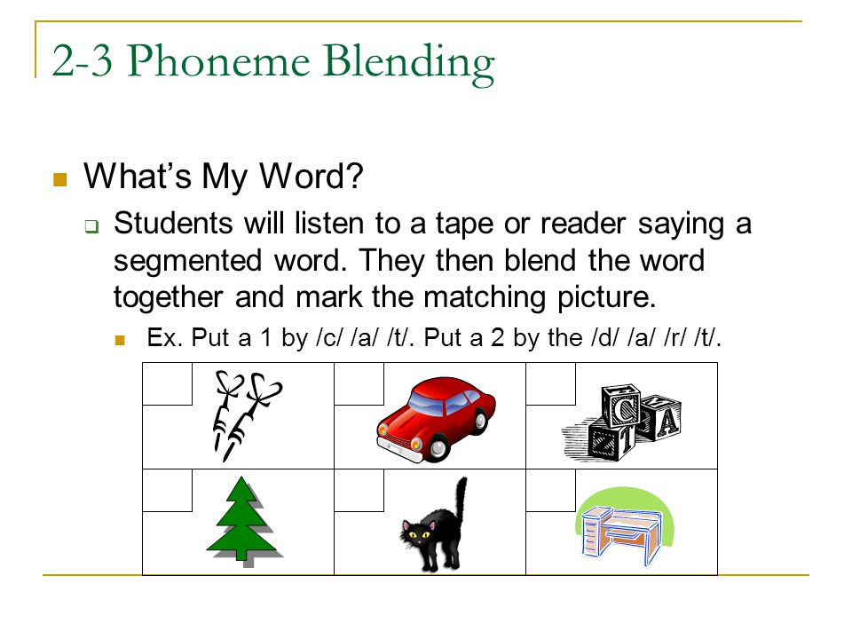 2-3 Phoneme Blending What's My Word