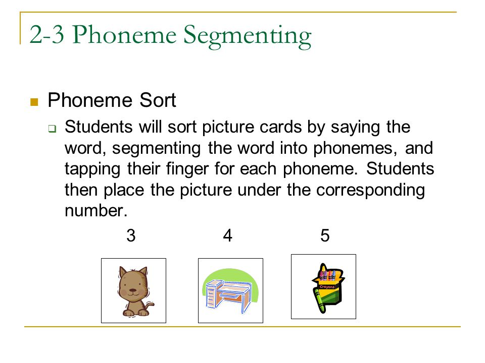 2-3 Phoneme Segmenting Phoneme Sort