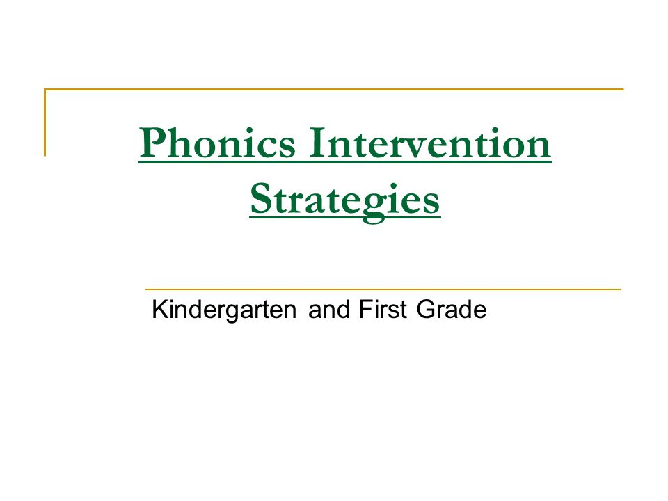 Phonics Intervention Strategies