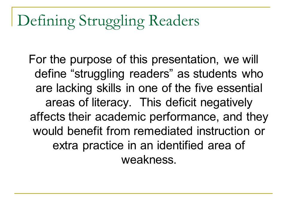 Defining Struggling Readers