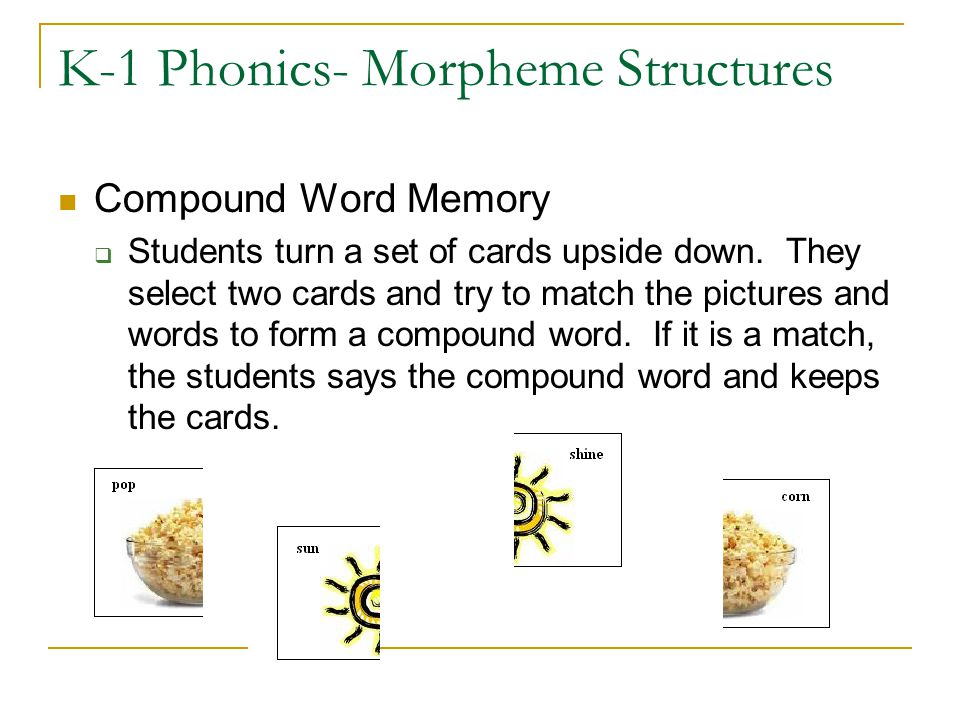 K-1 Phonics- Morpheme Structures