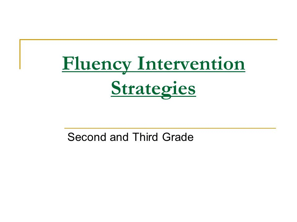 Fluency Intervention Strategies