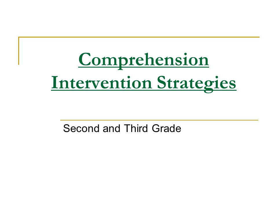 Comprehension Intervention Strategies
