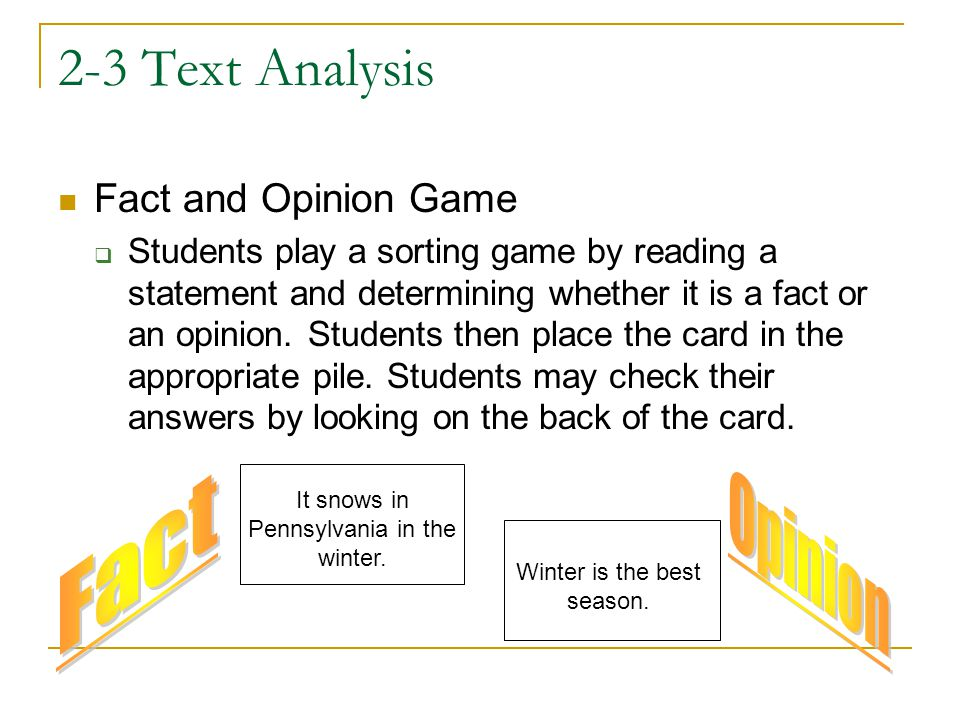 2-3 Text Analysis Fact Opinion Fact and Opinion Game